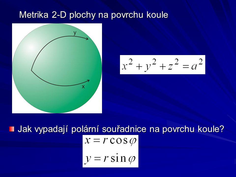Metrika 2-D plochy na povrchu koule