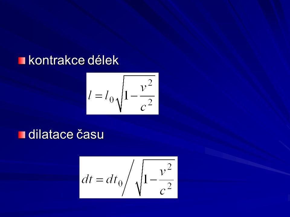 kontrakce délek dilatace času