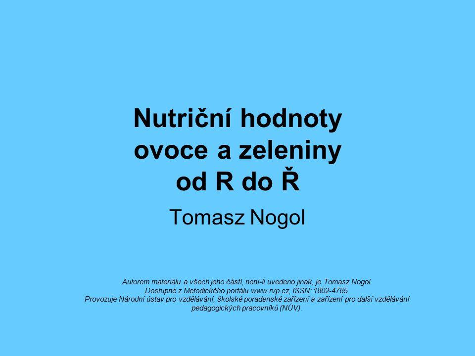 Nutriční hodnoty ovoce a zeleniny od R do Ř