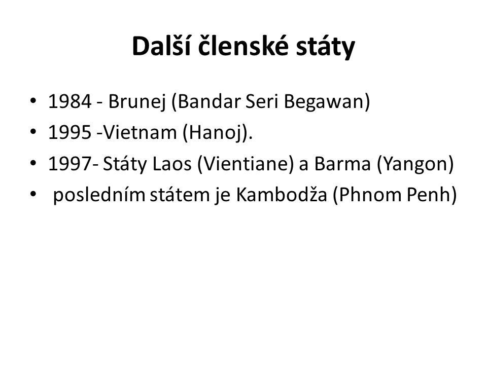 Další členské státy 1984 - Brunej (Bandar Seri Begawan)