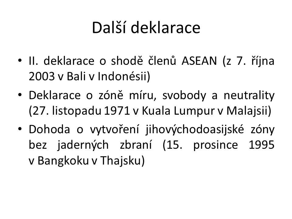 Další deklarace II. deklarace o shodě členů ASEAN (z 7. října 2003 v Bali v Indonésii)