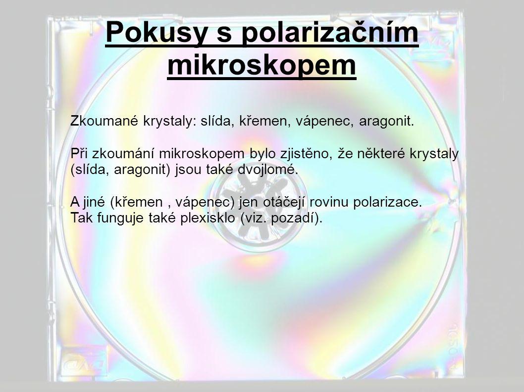 Pokusy s polarizačním mikroskopem