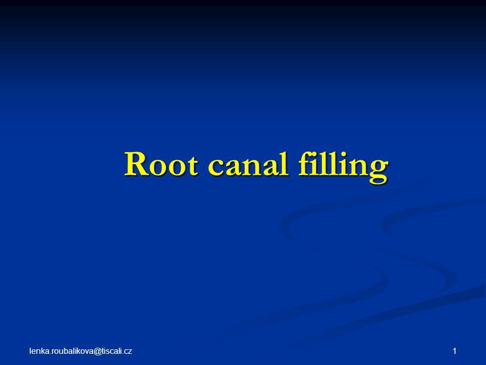 Root canal filling lenka.roubalikova@tiscali.cz