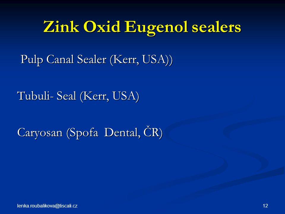 Zink Oxid Eugenol sealers