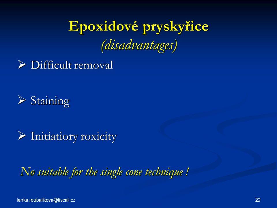 Epoxidové pryskyřice (disadvantages)