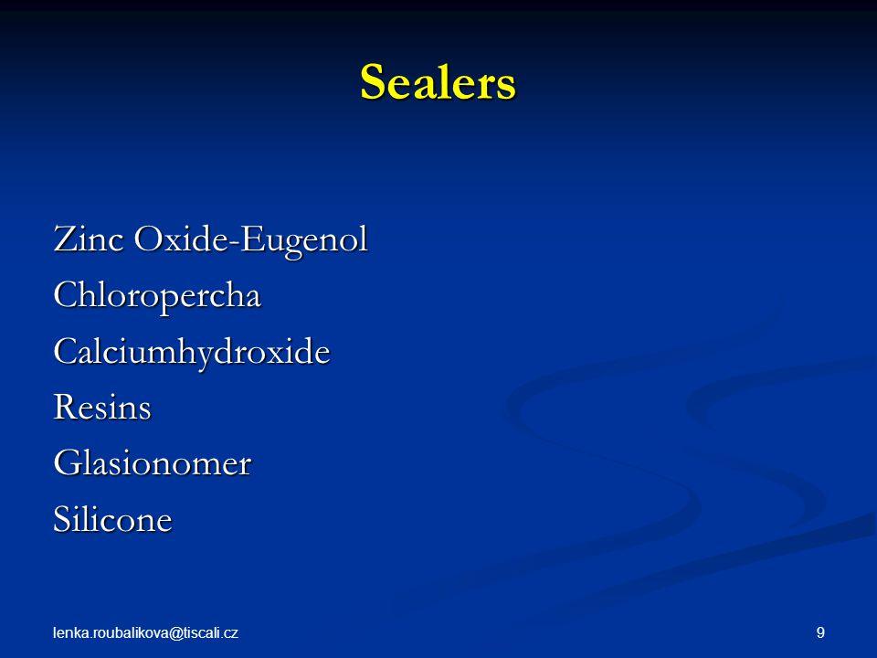 Sealers Zinc Oxide-Eugenol Chloropercha Calciumhydroxide Resins
