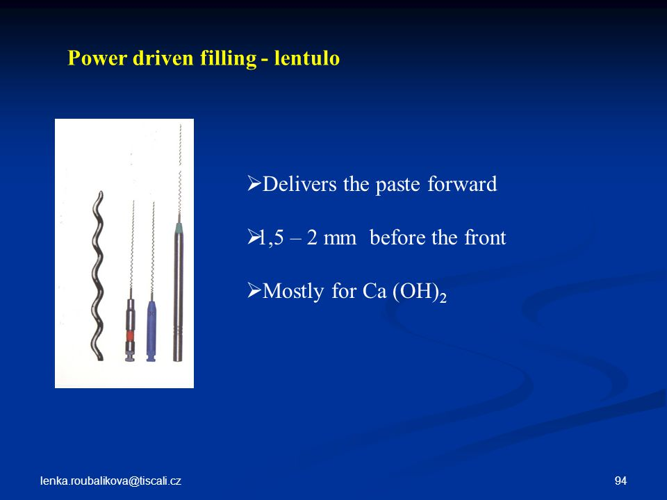 Power driven filling - lentulo