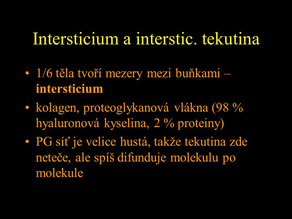 Intersticium a interstic. tekutina