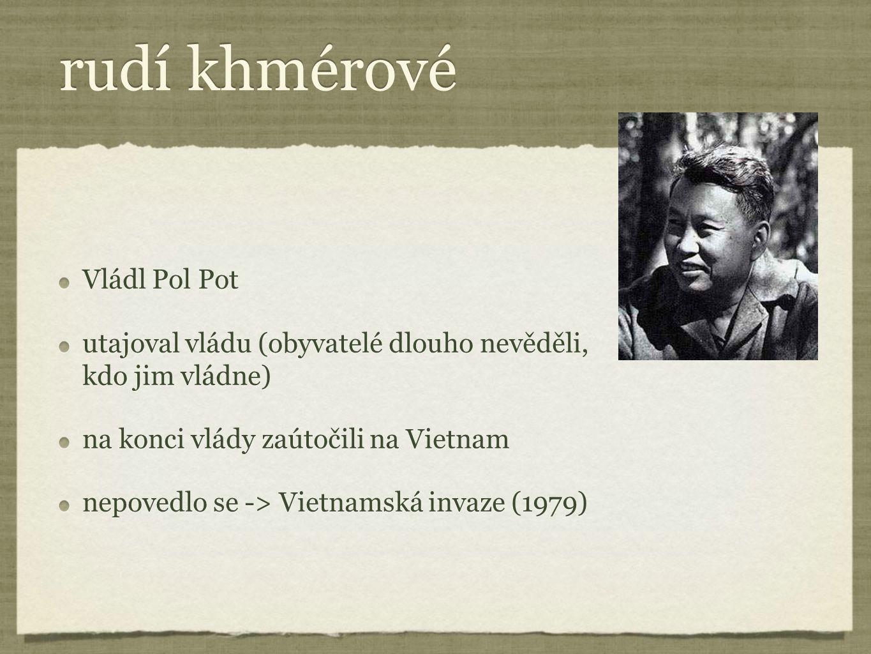 rudí khmérové Vládl Pol Pot