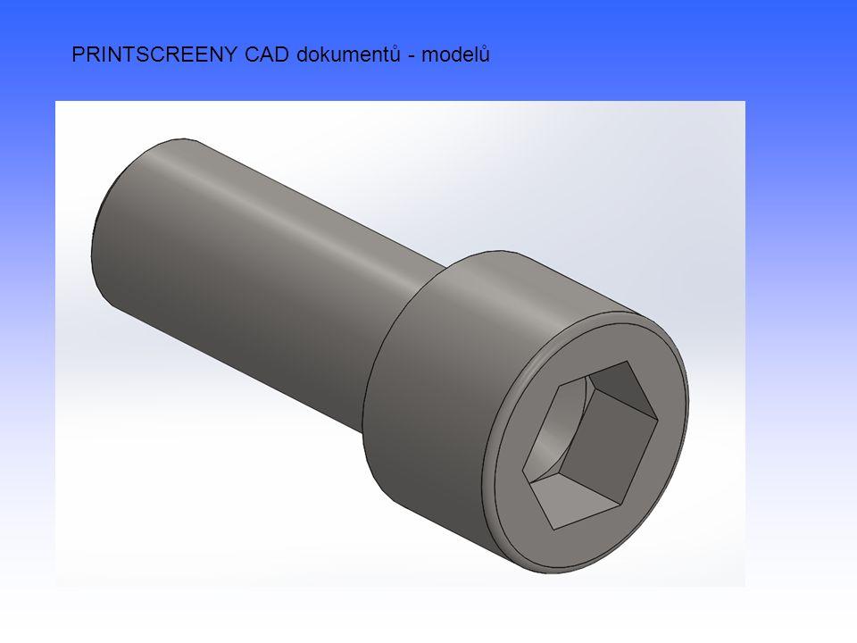 PRINTSCREENY CAD dokumentů - modelů
