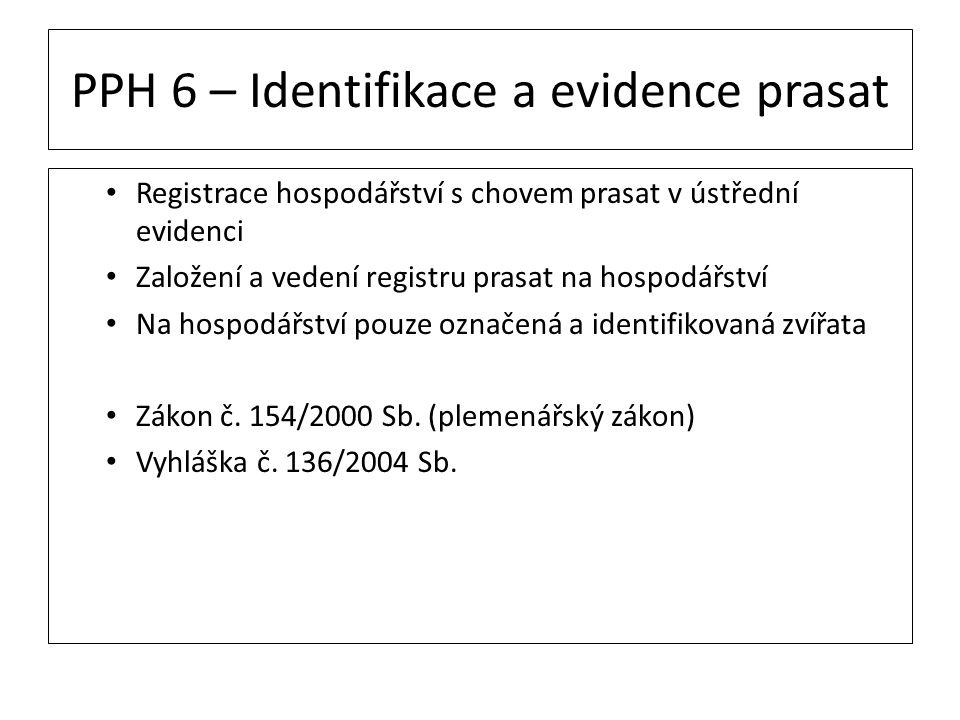 PPH 6 – Identifikace a evidence prasat