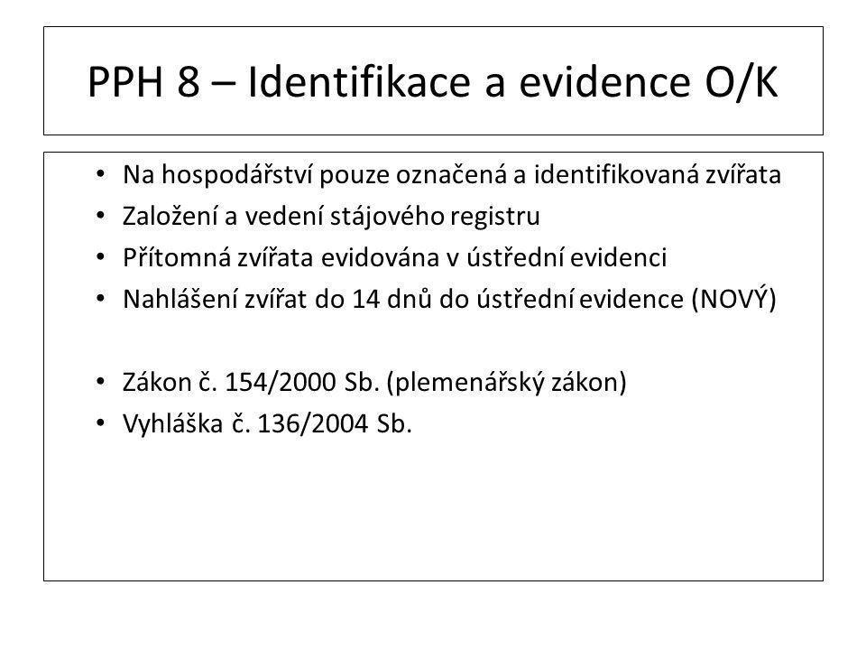 PPH 8 – Identifikace a evidence O/K