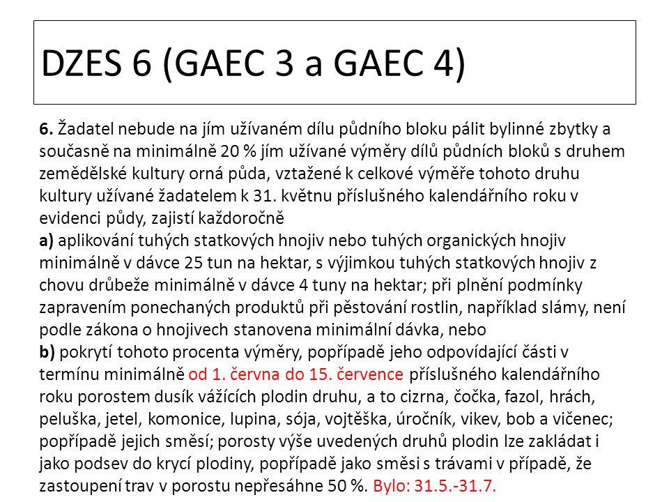 DZES 6 (GAEC 3 a GAEC 4)