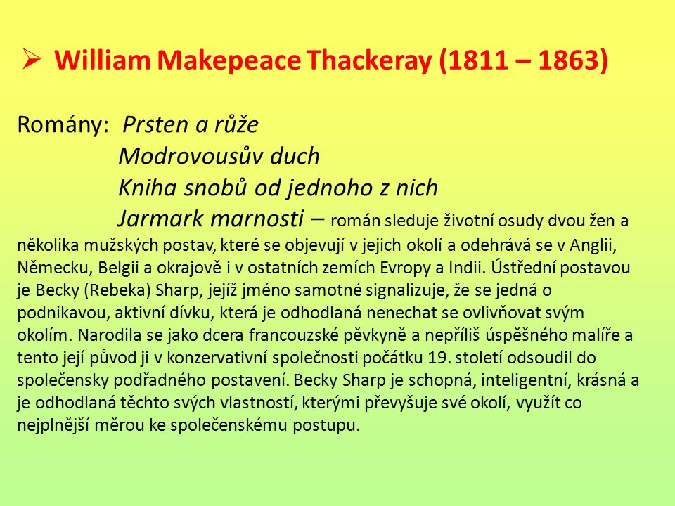 William Makepeace Thackeray (1811 – 1863)