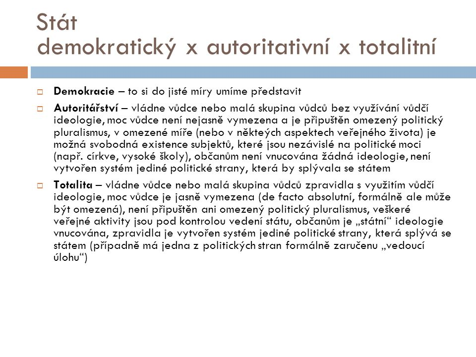 demokratický x autoritativní x totalitní