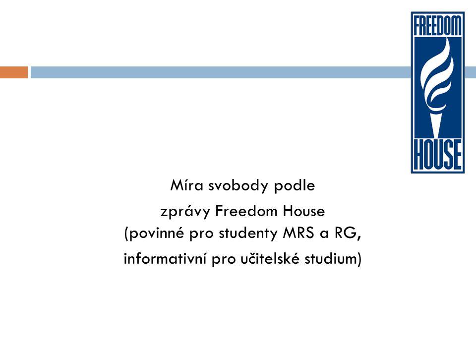 zprávy Freedom House (povinné pro studenty MRS a RG,
