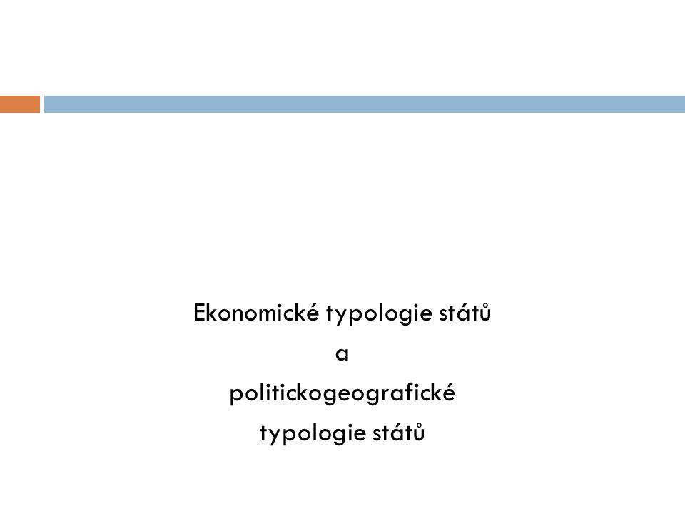 Ekonomické typologie států a politickogeografické typologie států