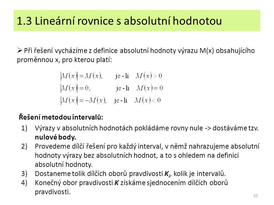 1.3 Lineární rovnice s absolutní hodnotou