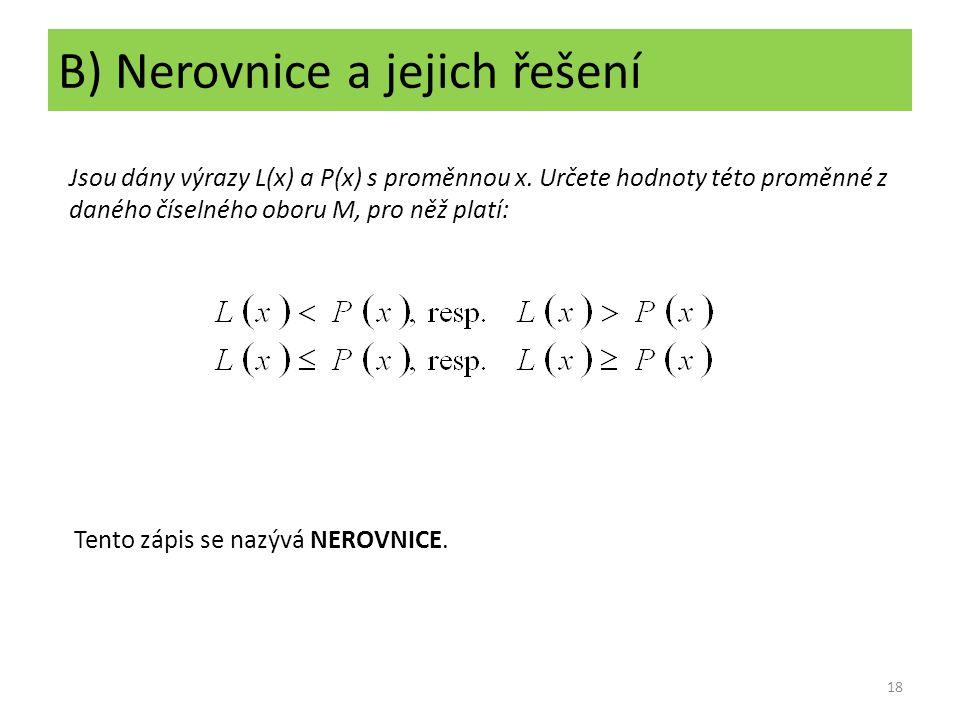 B) Nerovnice a jejich řešení
