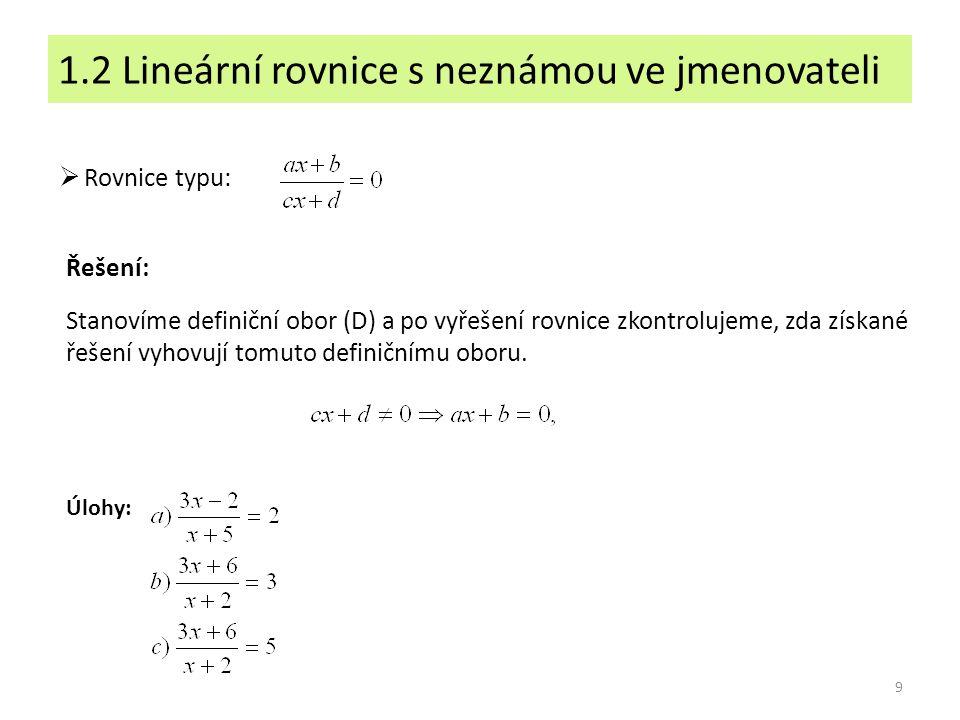1.2 Lineární rovnice s neznámou ve jmenovateli