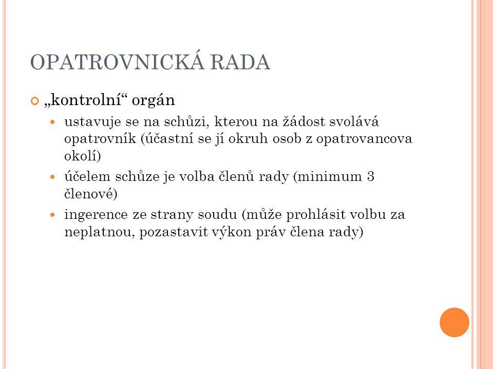 """OPATROVNICKÁ RADA """"kontrolní orgán"""