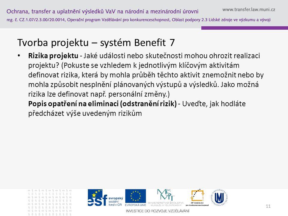 Tvorba projektu – systém Benefit 7