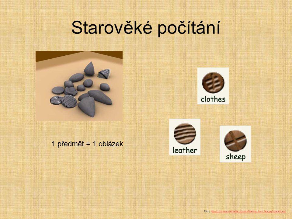 Starověké počítání 1 předmět = 1 oblázek