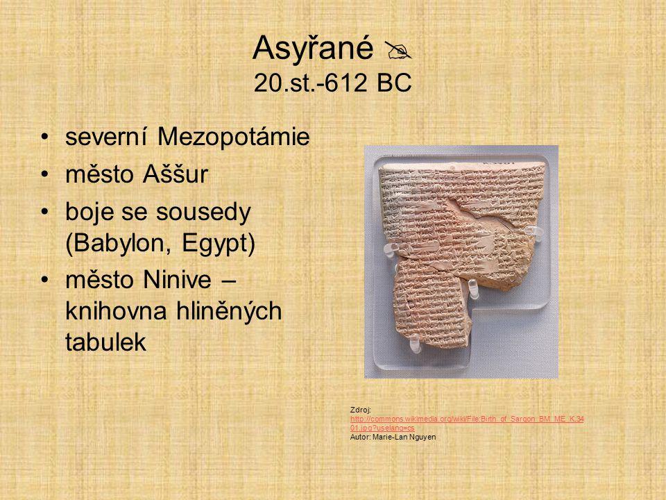 Asyřané  20.st.-612 BC severní Mezopotámie město Aššur