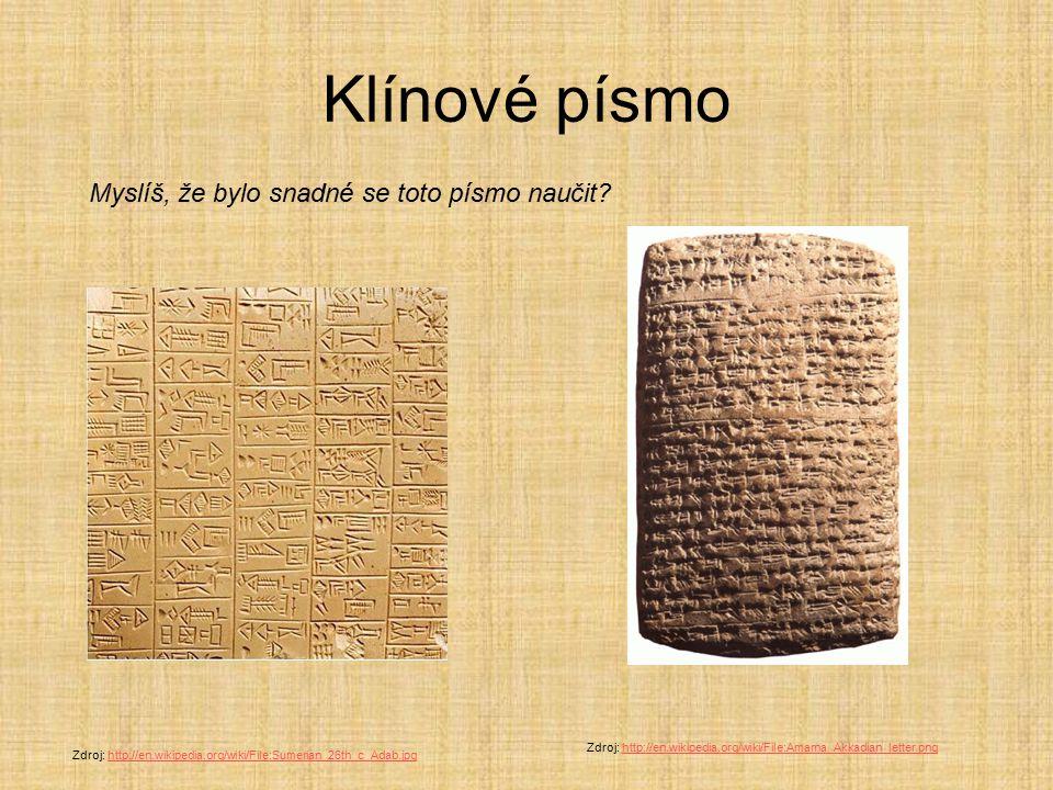 Klínové písmo Myslíš, že bylo snadné se toto písmo naučit