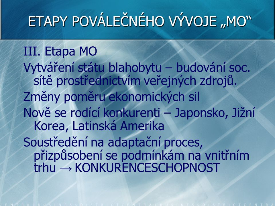 "ETAPY POVÁLEČNÉHO VÝVOJE ""MO"