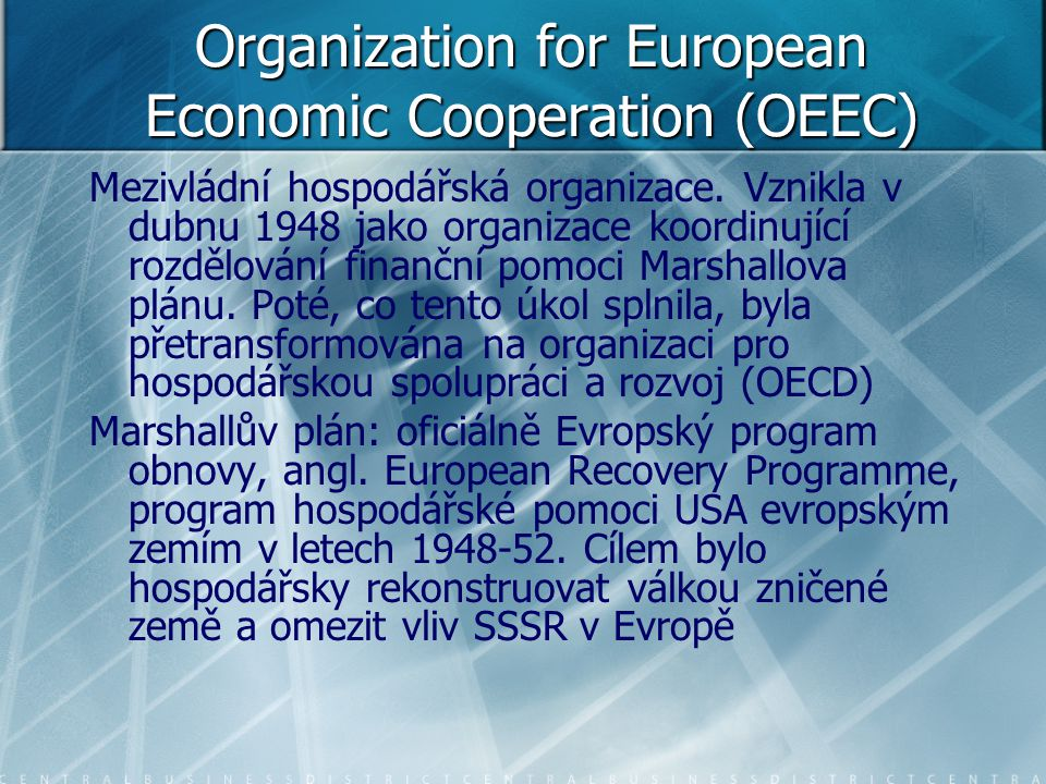 Organization for European Economic Cooperation (OEEC)