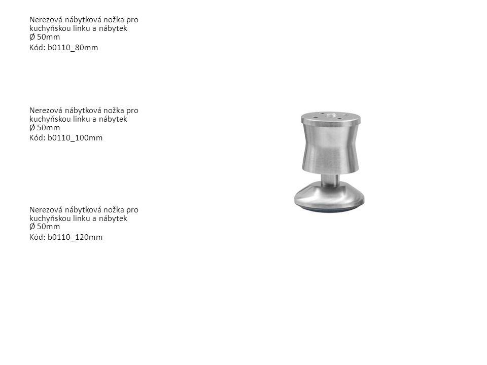 Nerezová nábytková nožka pro kuchyňskou linku a nábytek Ø 50mm