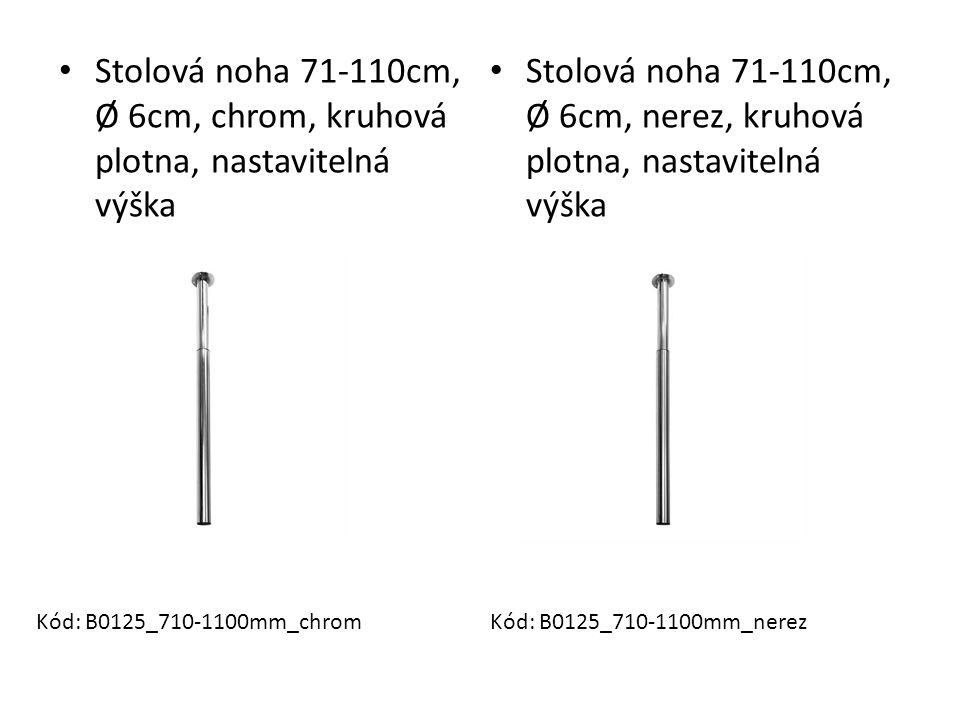 Stolová noha 71-110cm, Ø 6cm, chrom, kruhová plotna, nastavitelná výška