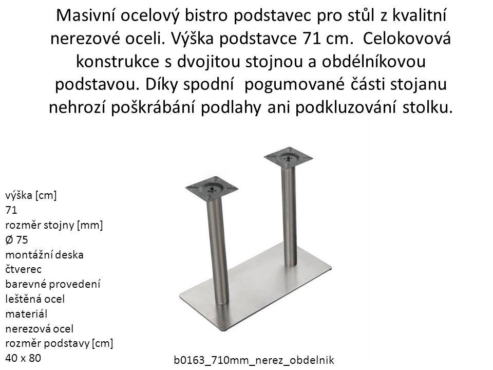 Masivní ocelový bistro podstavec pro stůl z kvalitní nerezové oceli