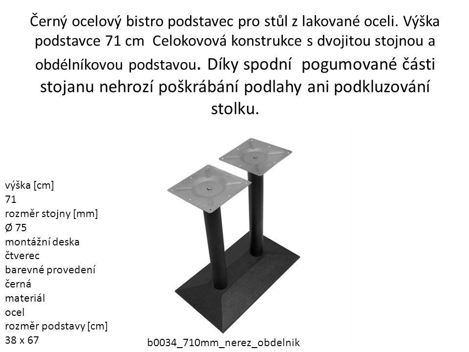 Černý ocelový bistro podstavec pro stůl z lakované oceli