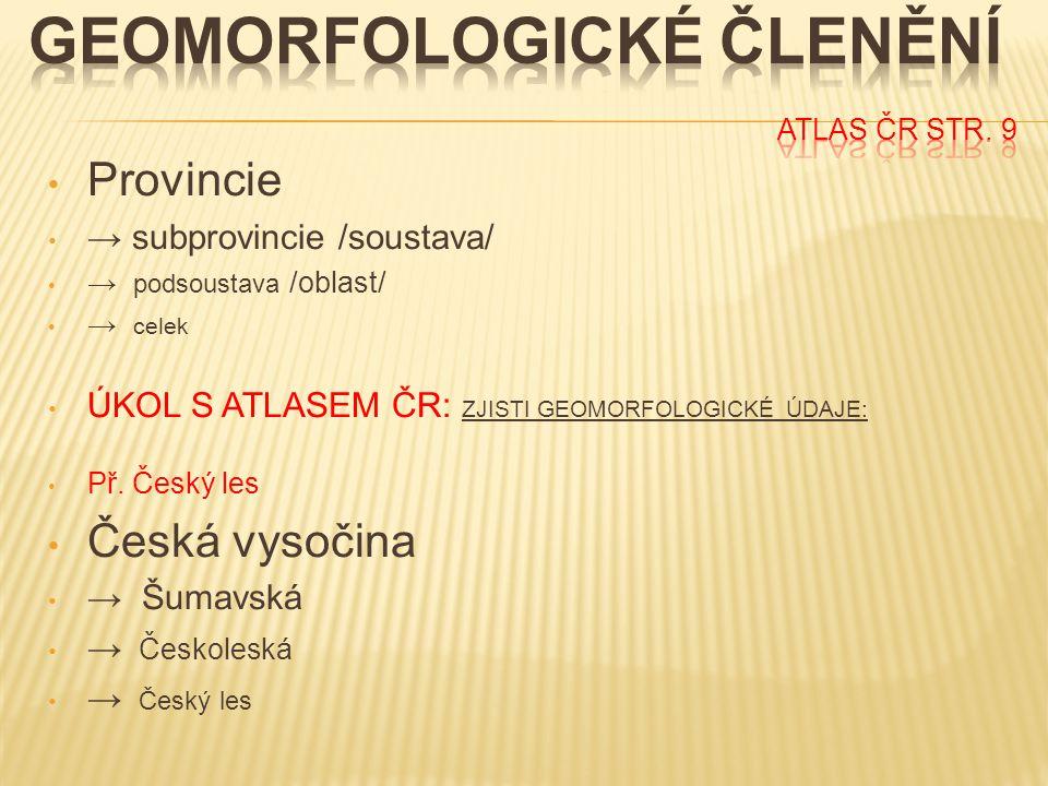 Geomorfologické Členění ATLAS ČR str. 9