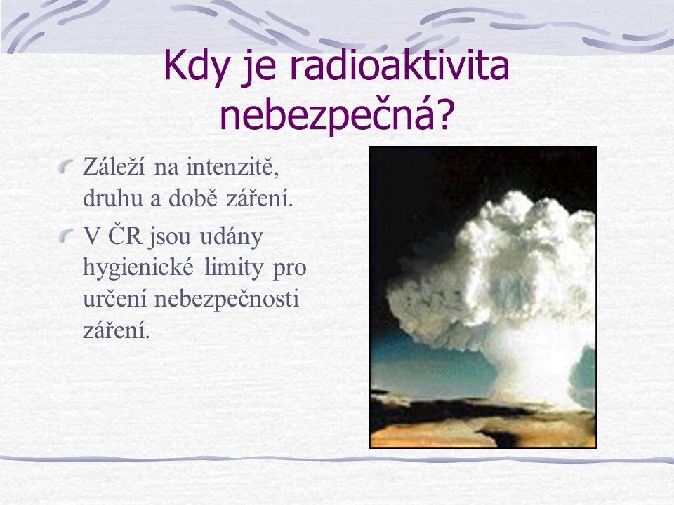 Kdy je radioaktivita nebezpečná