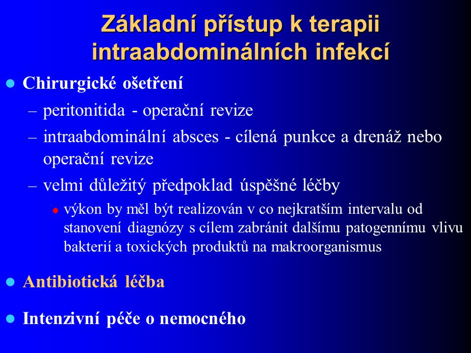Základní přístup k terapii intraabdominálních infekcí