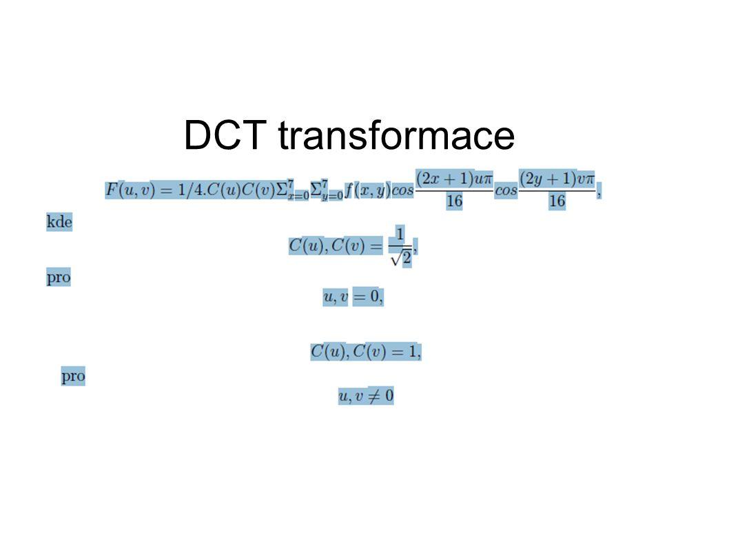 DCT transformace