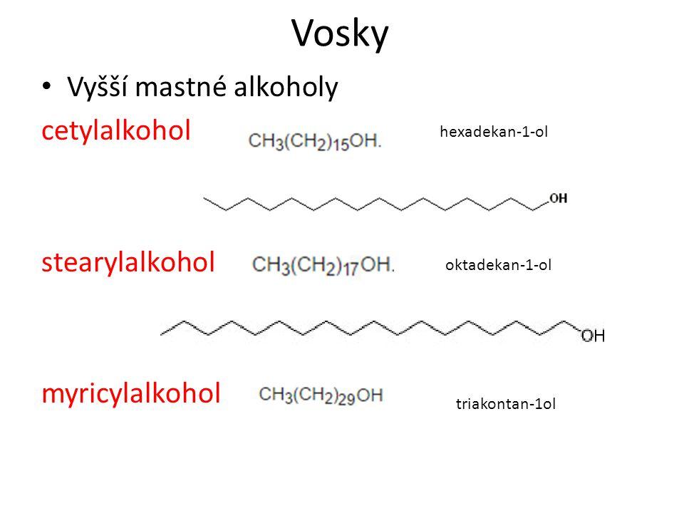 Vosky Vyšší mastné alkoholy cetylalkohol stearylalkohol myricylalkohol
