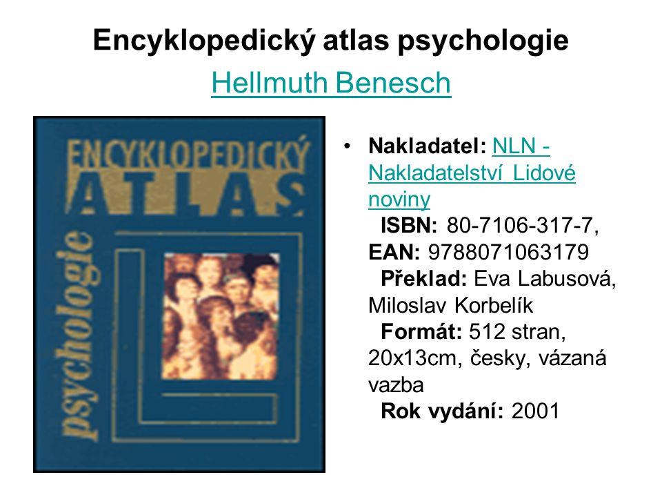Encyklopedický atlas psychologie Hellmuth Benesch