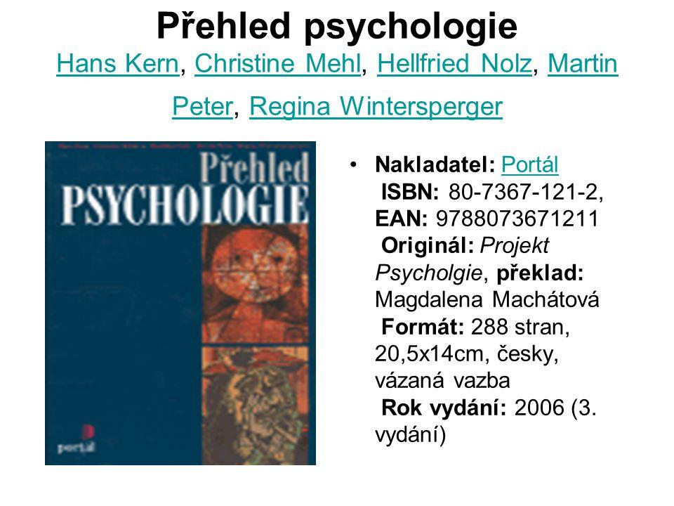 Přehled psychologie Hans Kern, Christine Mehl, Hellfried Nolz, Martin Peter, Regina Wintersperger
