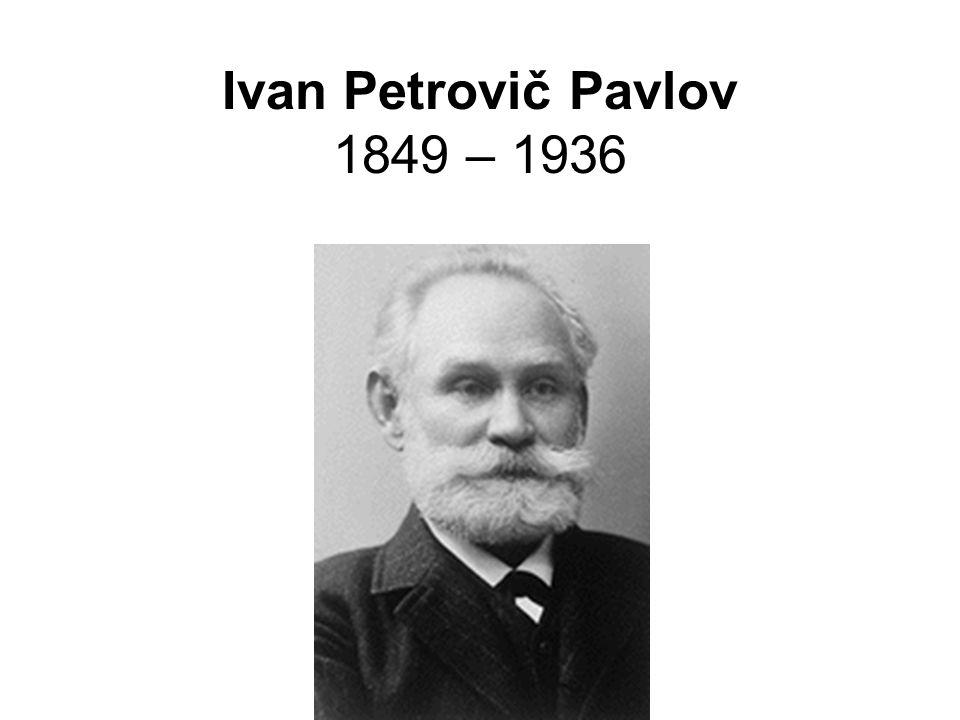 Ivan Petrovič Pavlov 1849 – 1936