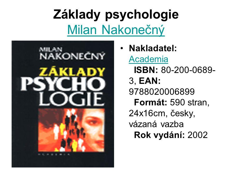 Základy psychologie Milan Nakonečný