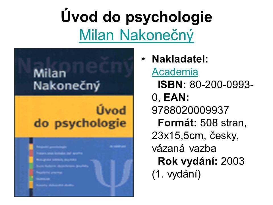 Úvod do psychologie Milan Nakonečný
