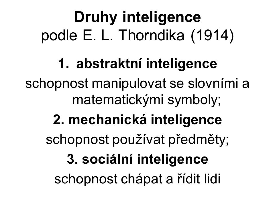 Druhy inteligence podle E. L. Thorndika (1914)