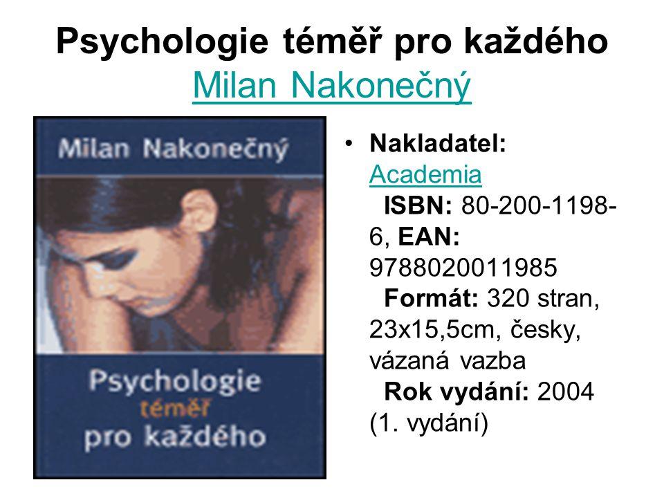 Psychologie téměř pro každého Milan Nakonečný