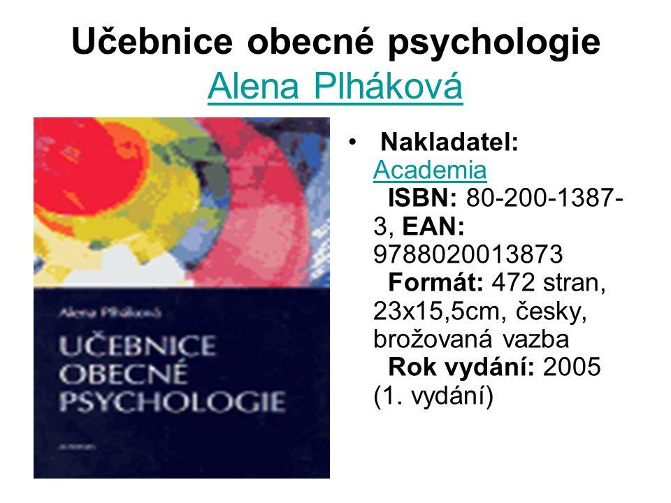 Učebnice obecné psychologie Alena Plháková