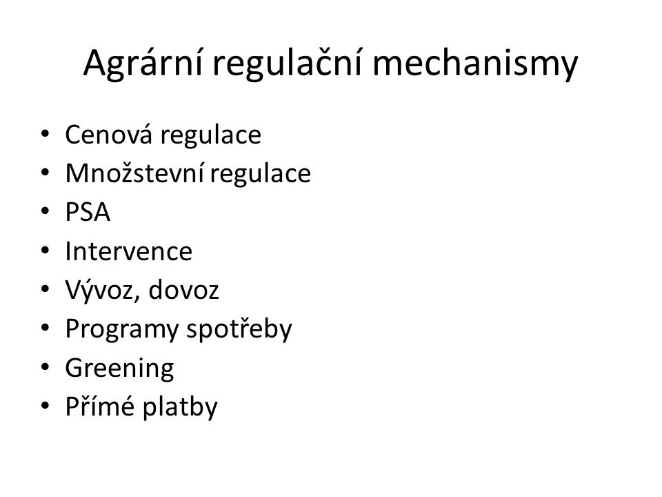 Agrární regulační mechanismy