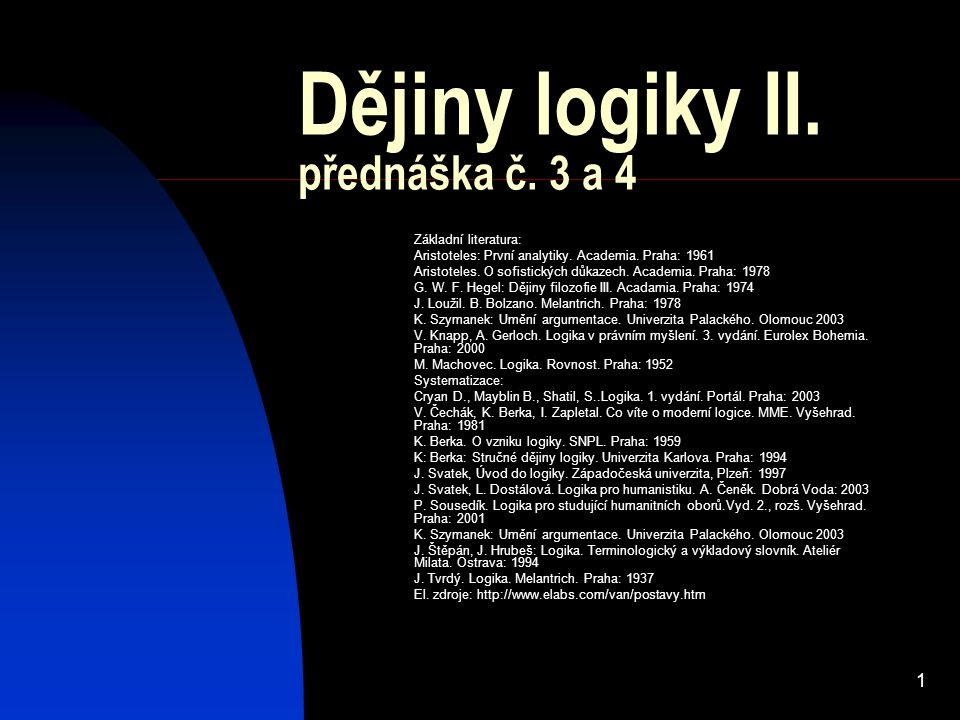 Dějiny logiky II. přednáška č. 3 a 4